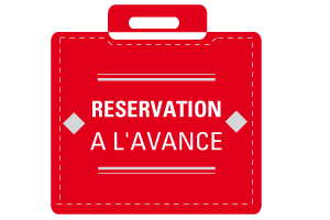 RESERVATION A L'AVANCE