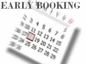 EARLY BOOKING: Book in advance and get up to 20% Discount!