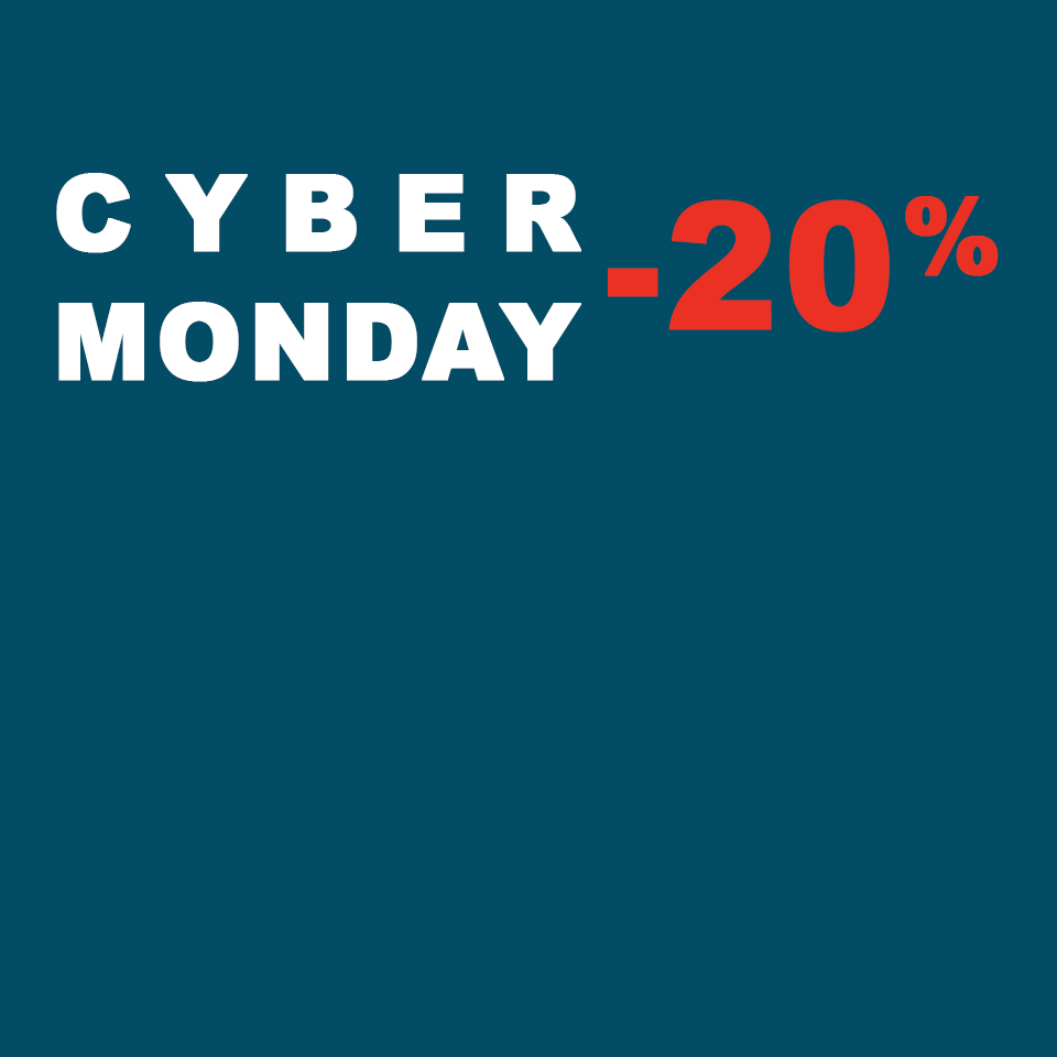 CYBER MONDAY 20% OFF
