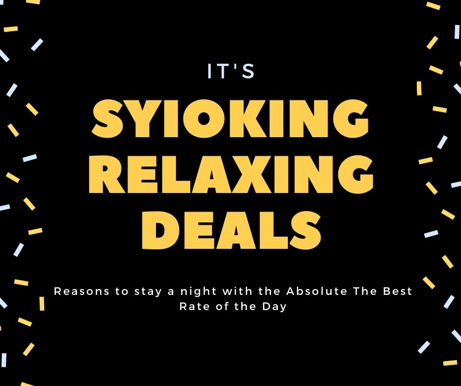 Syioking Relaxing Deal !