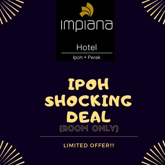Ipoh-Shocking-Deal Room only