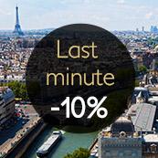 EXCLUSIVE OFFER : LAST MINUTE / -10% DE REDUCTION