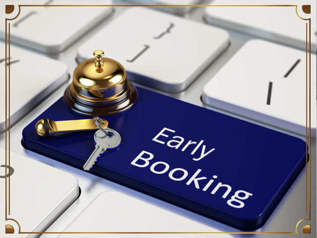 Book Early Pay Less - 30 Days Advance Booking